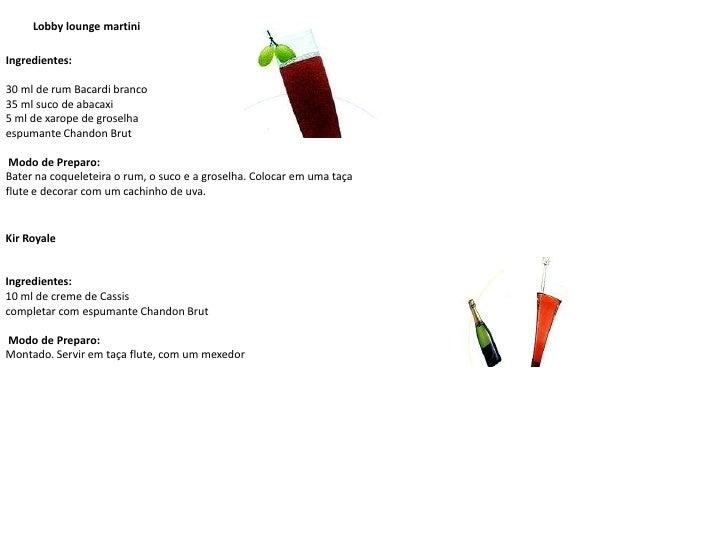 Lobby loungemartini<br />Ingredientes:<br />30 ml de rum Bacardi branco35 ml suco de abacaxi5 ml de xarope de groselha esp...