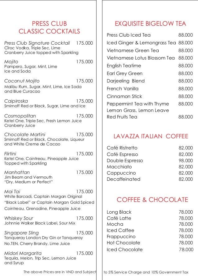 PRESS CLUB CLASSIC COCKTAILS Press Club Signature Cocktail Chocolate Martini Midori Margarita Mojito Coconut Mojito Caipir...