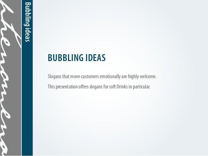 Bubbling ideas Slide 2