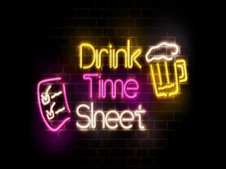 Drink Timesheet: making of