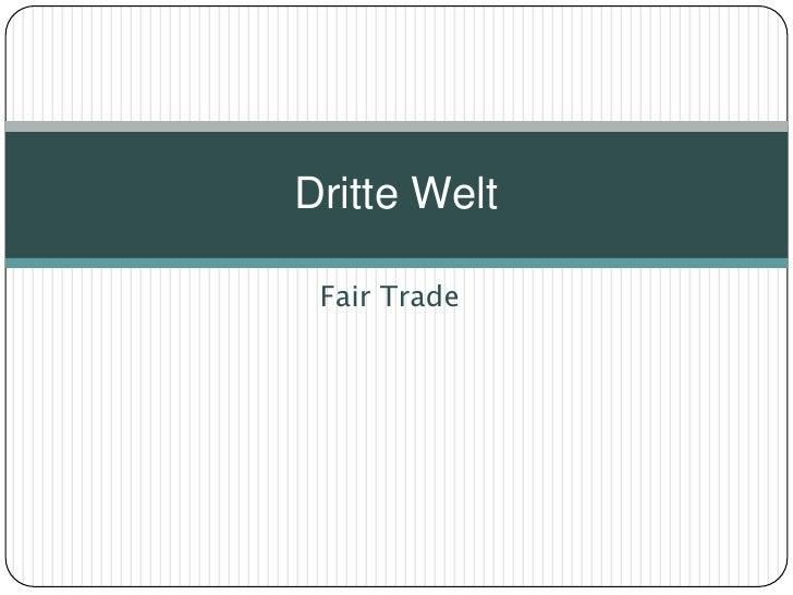 Dritte Welt   Fair Trade
