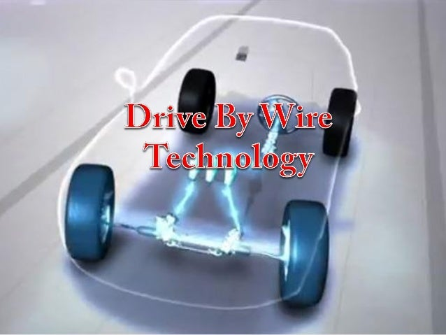 Drive By Wire >> Drive By Wire Technology