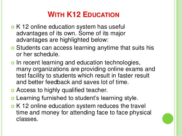 advantages of k 12 education system