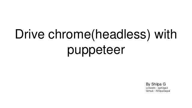 Drive chrome(headless) with puppeteer