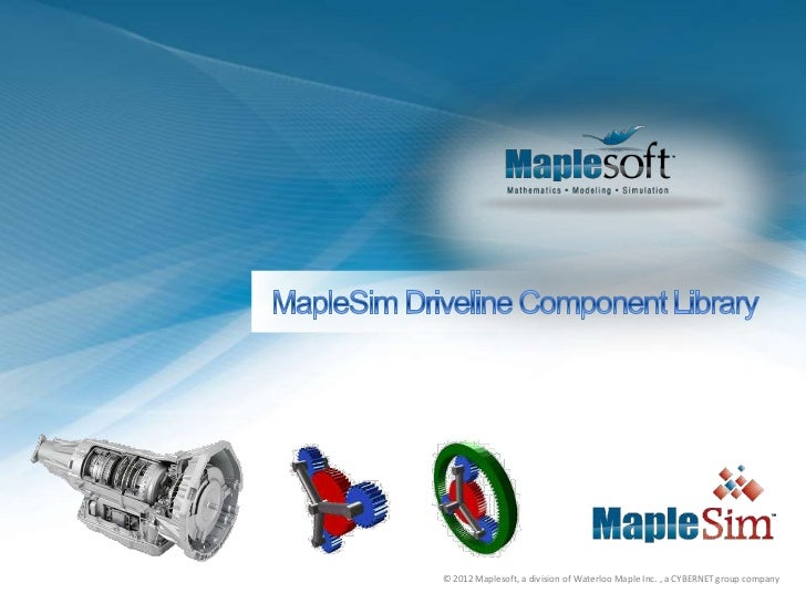 © 2012 Maplesoft, a division of Waterloo Maple Inc. , a CYBERNET group company