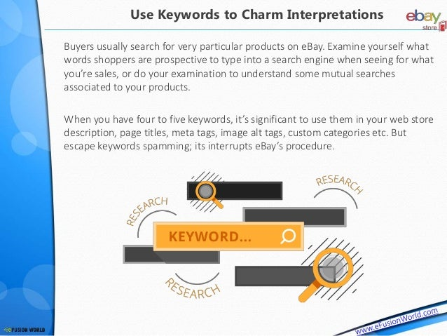 Buyers usually search for very particular products on eBay. Examine yourself what words shoppers are prospective to type i...