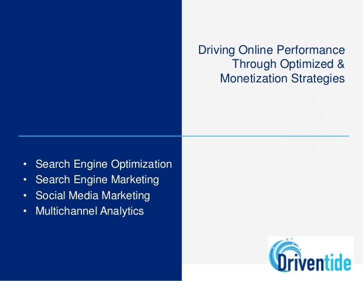 Driving Online Performance                                        Through Optimized &                                     ...