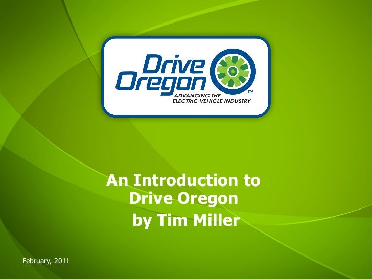 An Introduction to  Drive Oregon  by Tim Miller