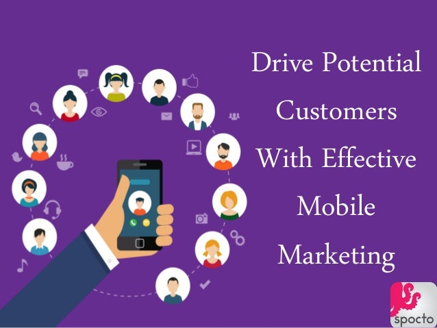 Drive Potential Customers With Effective Mobile Marketing