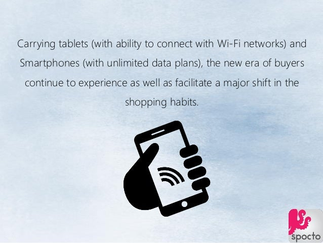 Carrying tablets (with ability to connect with Wi-Fi networks) and Smartphones (with unlimited data plans), the new era of...