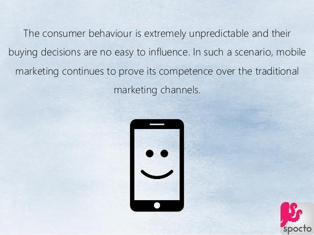 The consumer behaviour is extremely unpredictable and their buying decisions are no easy to influence. In such a scenario,...
