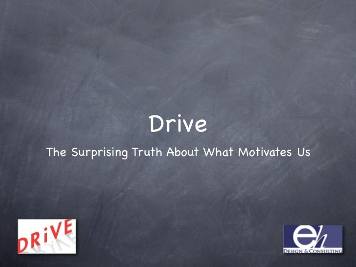 DriveThe Surprising Truth About What Motivates Us