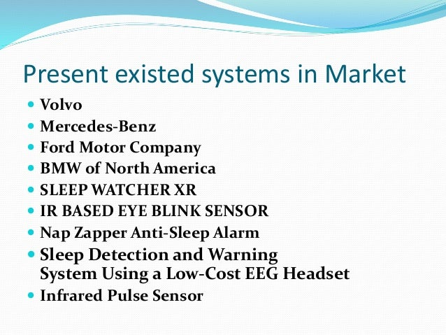 Present Existed Driver Alert System