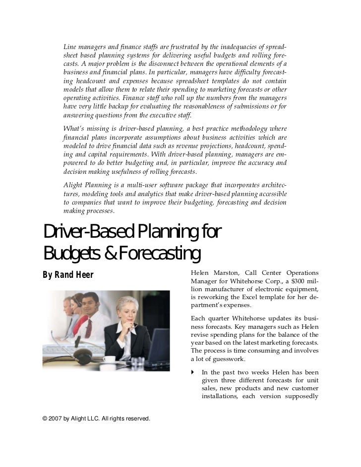 Line managers and finance staffs are frustrated by the inadequacies of spread-         sheet based planning systems for de...