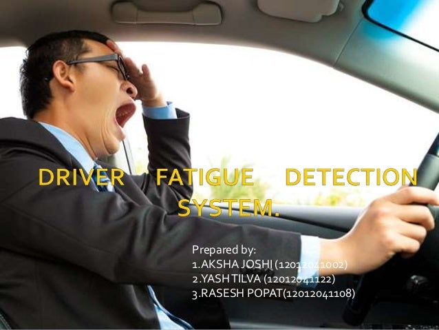 Driver Fatigue Detection System