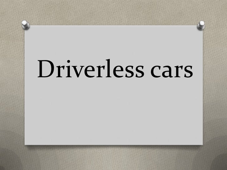 Driverless cars<br />