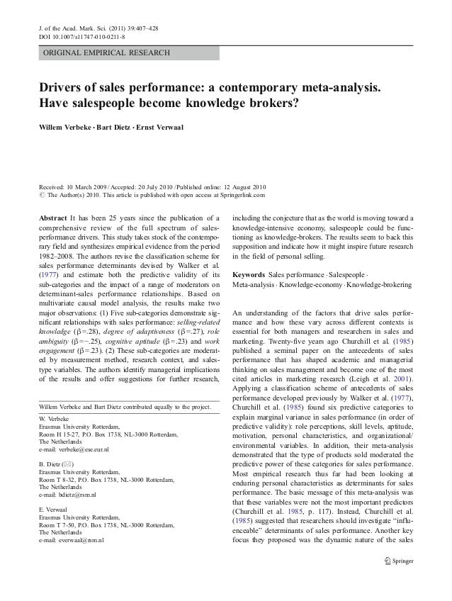 J. of the Acad. Mark. Sci. (2011) 39:407–428 DOI 10.1007/s11747-010-0211-8  ORIGINAL EMPIRICAL RESEARCH  Drivers of sales ...