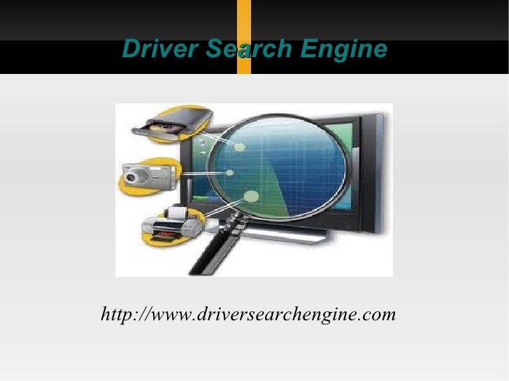 Driver Search Enginehttp://www.driversearchengine.com