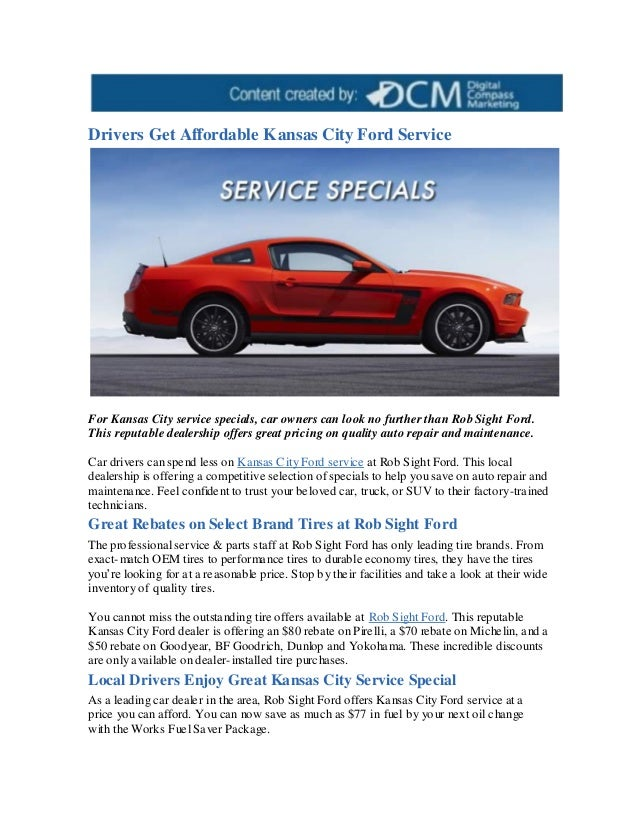 Kansas City Ford Dealers >> Drivers Get Affordable Kansas City Ford Service
