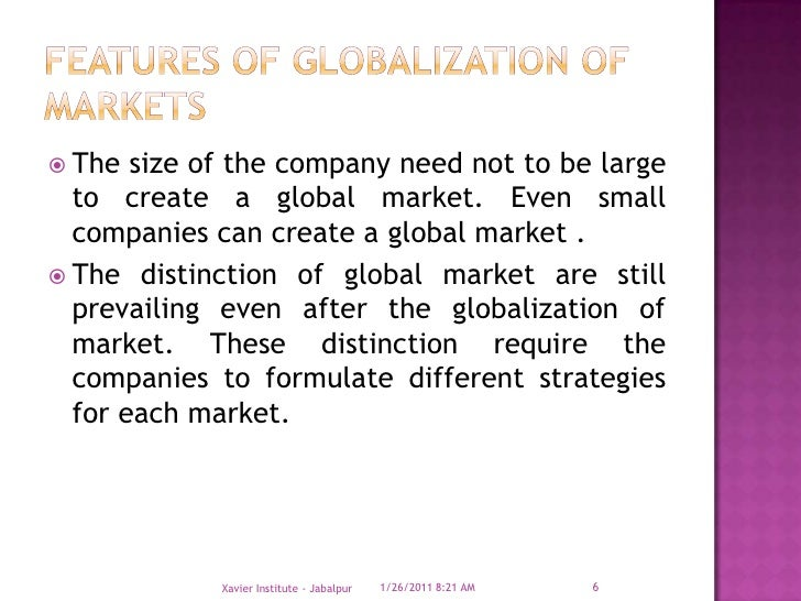 drivers and features of globalization Globalization is a topic that is often debated controversally it concerns all of us, but what exactly is globalization and what is its impact on every.