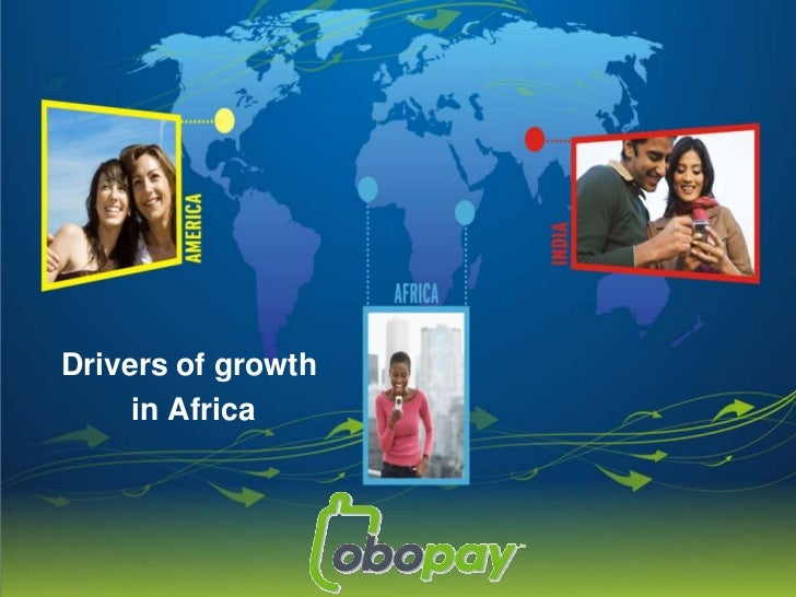 Drivers of growth<br /> in Africa <br />