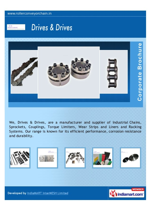 We are an established manufacturer, supplier and exporter of high strengthRollers, Slat & Conveyor Chains, Mayr & UHWM Pro...