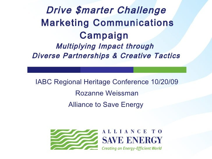 Drive $marter Challenge  Marketing Communications Campaign  Multiplying Impact through  Diverse Partnerships & Creative Ta...