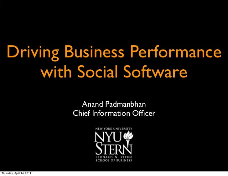 Driving Business Performance        with Social Software                             Anand Padmanbhan                     ...