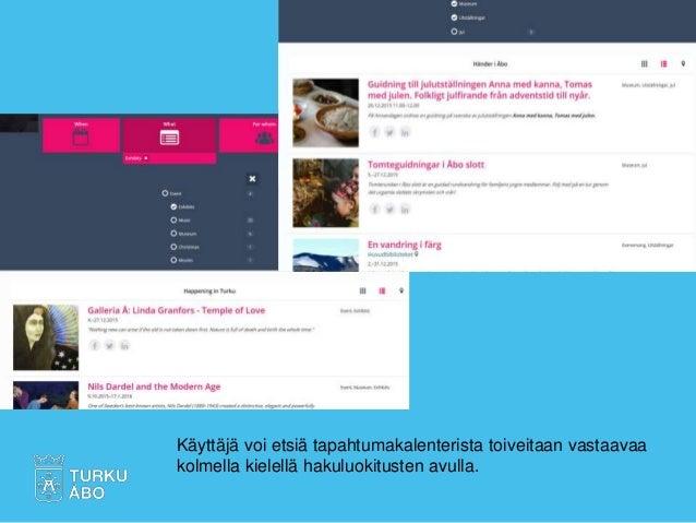 Käyttäjä voi etsiä tapahtumakalenterista toiveitaan vastaavaa kolmella kielellä hakuluokitusten avulla.