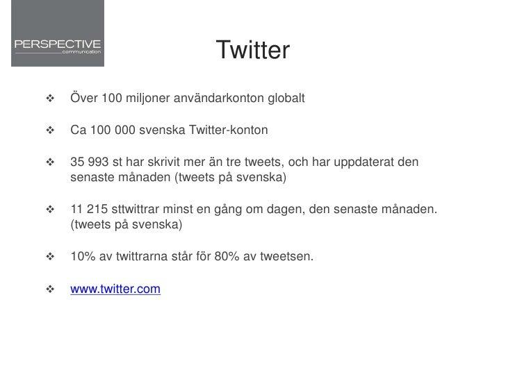 Varför Twitter?<br />- påverkningsmöjlighet- nätverkande- enorm spridningskraft- Se och förstå trender först<br />Men tän...