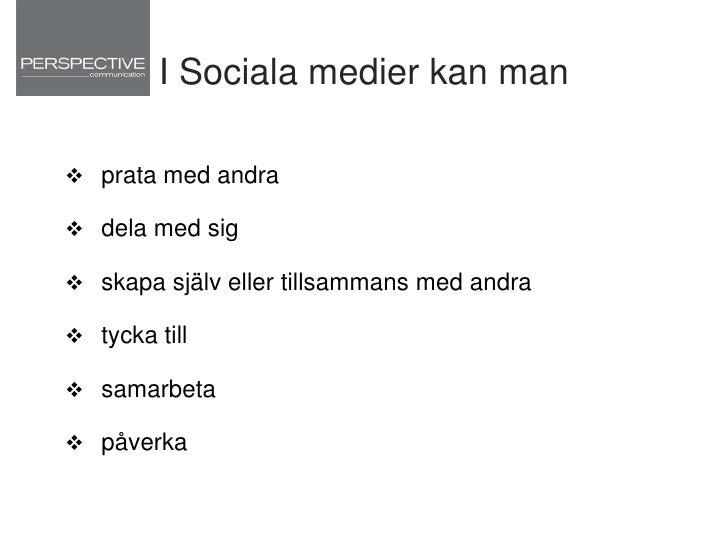 Svenska Sociala medier <br />Källa. JMW Kommunikation<br />