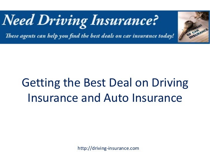 Getting the Best Deal on Driving Insurance and Auto Insurance          http://driving-insurance.com