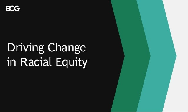 Driving Change in Racial Equity