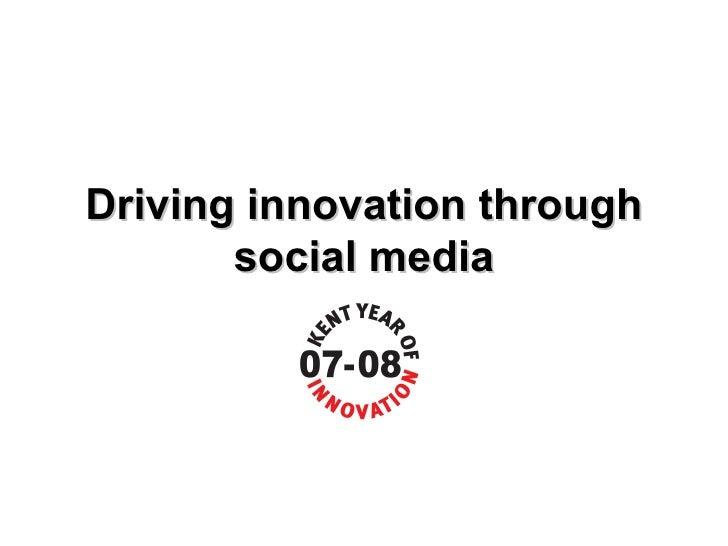 Driving innovation through social media