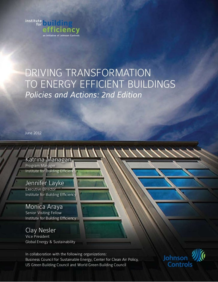 Driving Transformationto Energy Efficient BuildingsPolicies and Actions: 2nd EditionJune 2012Katrina ManaganProgram Manage...
