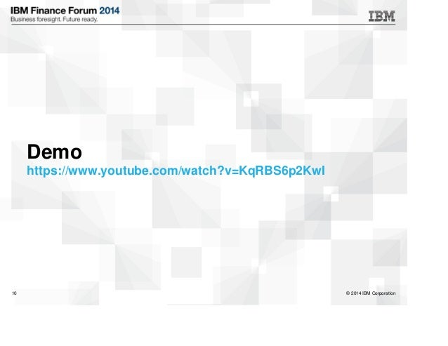© 2014 IBM Corporation10 Demo https://www.youtube.com/watch?v=KqRBS6p2KwI