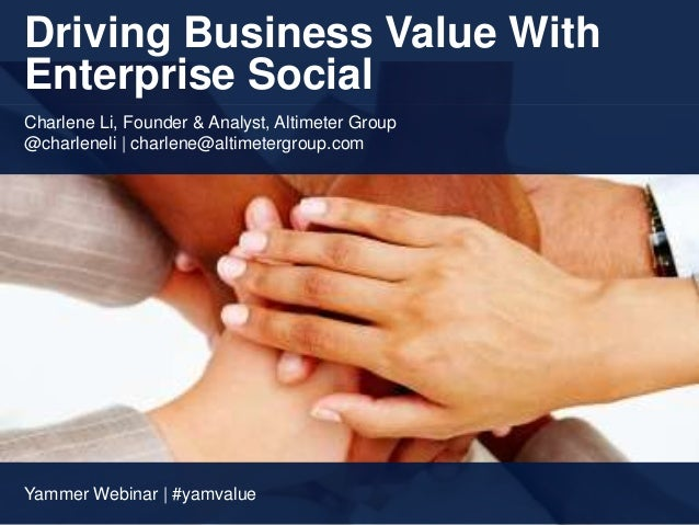 Driving Business Value with Enterprise Social Slide 3