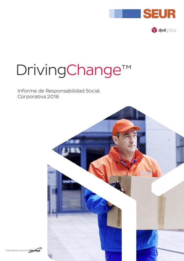 Informe de Responsabilidad Social Corporativa 2016 Parcel delivery network of
