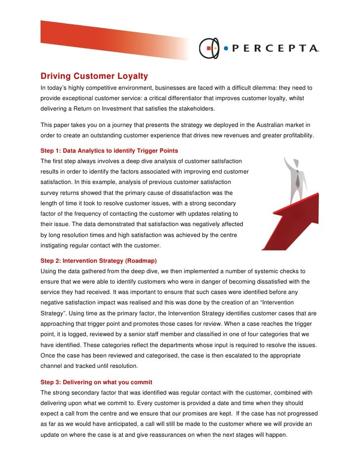 Driving Customer Loyalty In today's highly competitive environment, businesses are faced with a difficult dilemma: they ne...