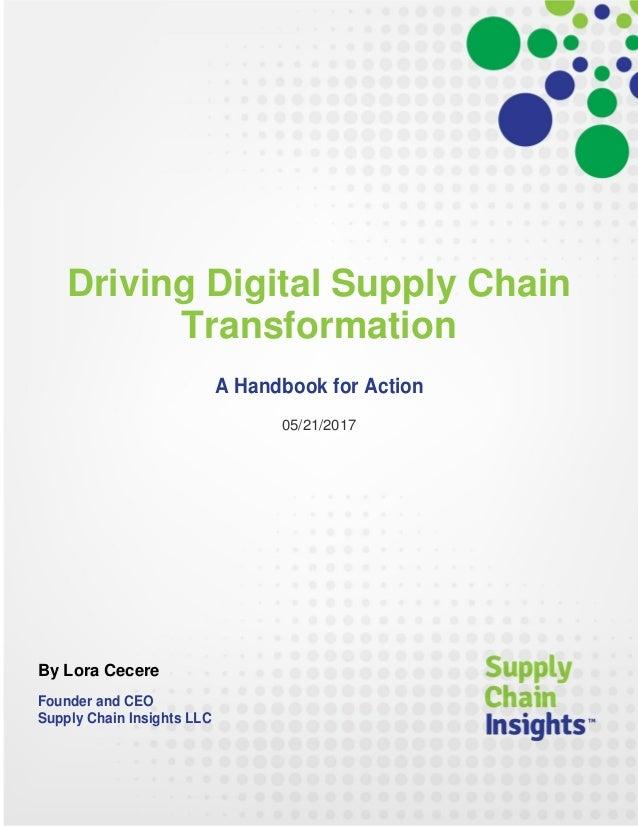Driving Digital Supply Chain Transformation - A Handbook - 23 MAY 2017