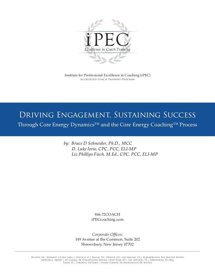 Excellence in Coach Training                                Institute for Professional Excellence in Coaching (iPEC)      ...