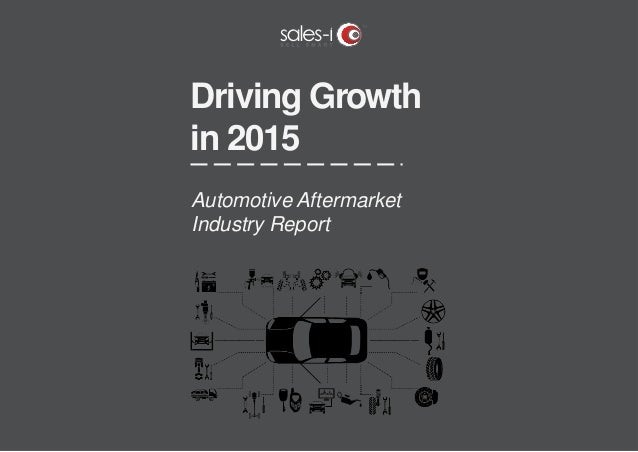 Driving Growth in 2015 Automotive Aftermarket Industry Report