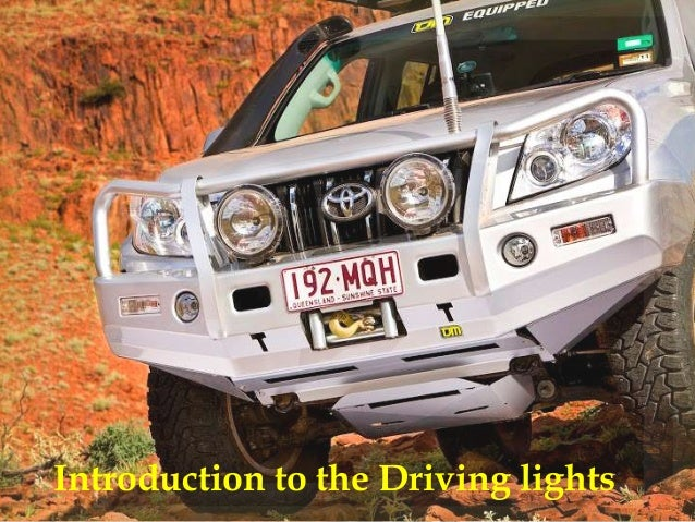 Introduction to the Driving lights