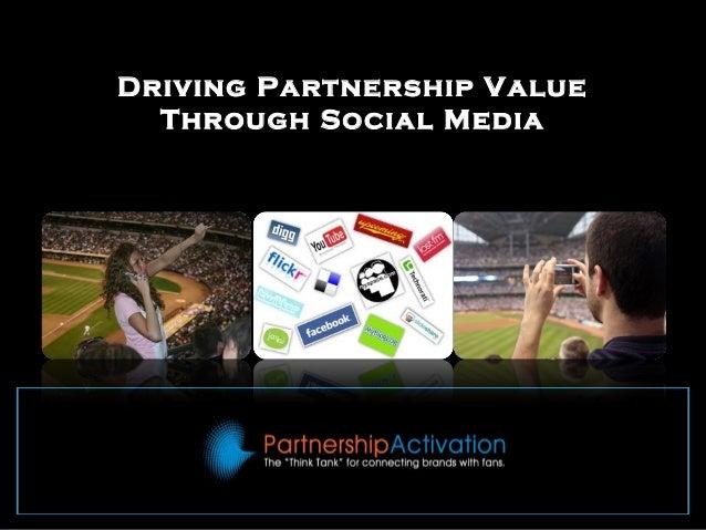 Driving Partnership Value Through Social Media