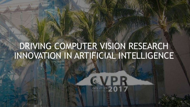 SHAPING THE FUTURE How AI's Flagship Conference is Leading the Revolution DRIVING COMPUTER VISION RESEARCH INNOVATION IN A...