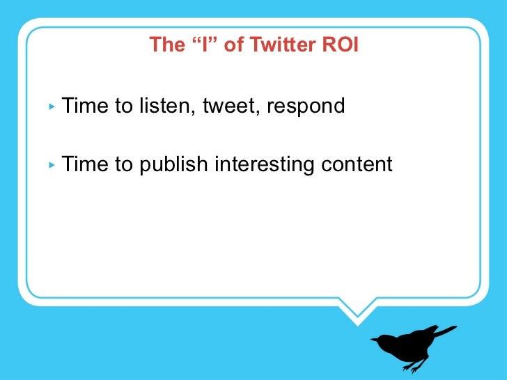 Driving ROI On Twitter Slide 3