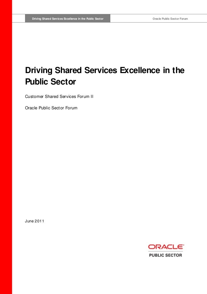 Driving Shared Services Excellence in the Public Sector   Driving Shared Services Excellence in the Public Sector         ...