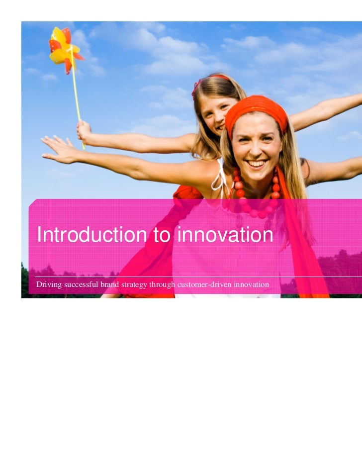Driving successful brand strategy through customer driven innovation Slide 3
