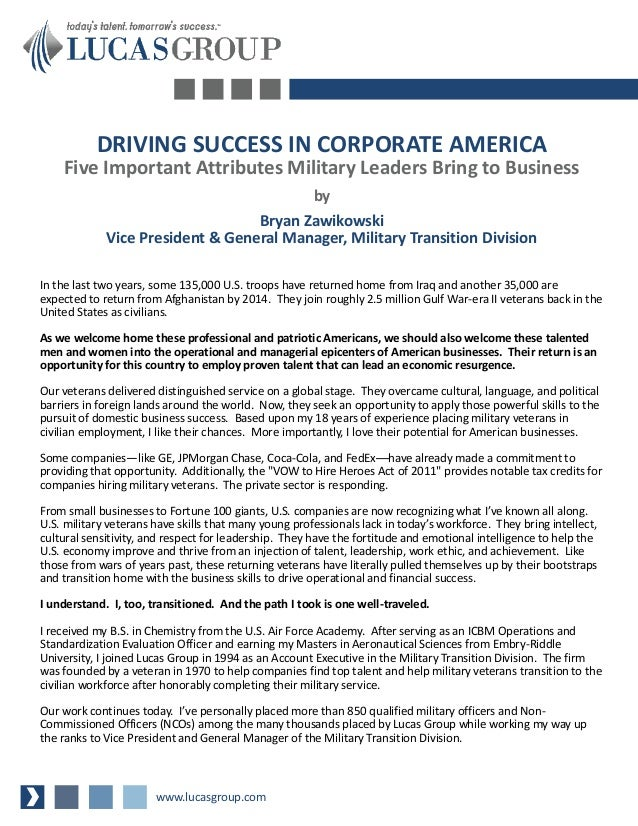 DRIVING SUCCESS IN CORPORATE AMERICA    Five Important Attributes Military Leaders Bring to Business                      ...