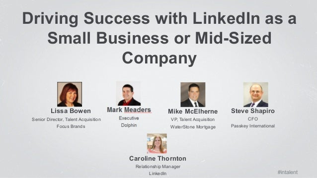 Driving Success with LinkedIn as a Small or Mid-Sized ...